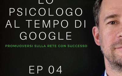 EP 04 – PODCAST -LO PSICOLOGO AI TEMPI DI GOOGLE – PARTENZA –