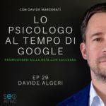EP 29 – davide Algeri – LO PSICOLOGO AI TEMPI DI GOOGLE